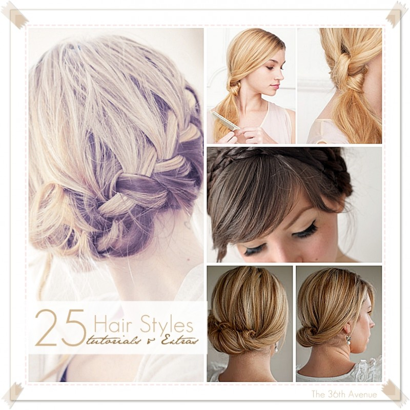 25 HairStyle TUTORIALS & EXTRAS! - The 36th AVENUE