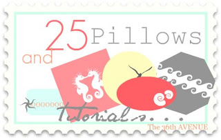 25 Pillows and Tutorials.