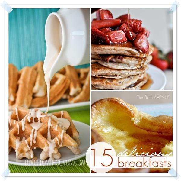 15 Delicious Breakfast Recipes The 36th Avenue