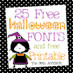 Free 25 Fonts and Halloween Free Printable by the 36thavenue.com