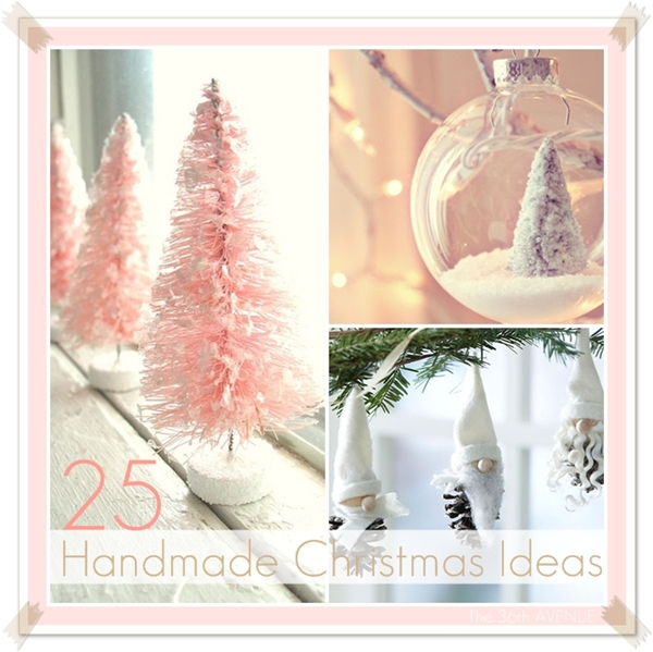 25 Handmade Christmas Ideas over at the36thavenue.com