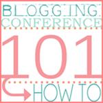 Blogging Conference 101