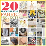 Handmade Fabric Projects