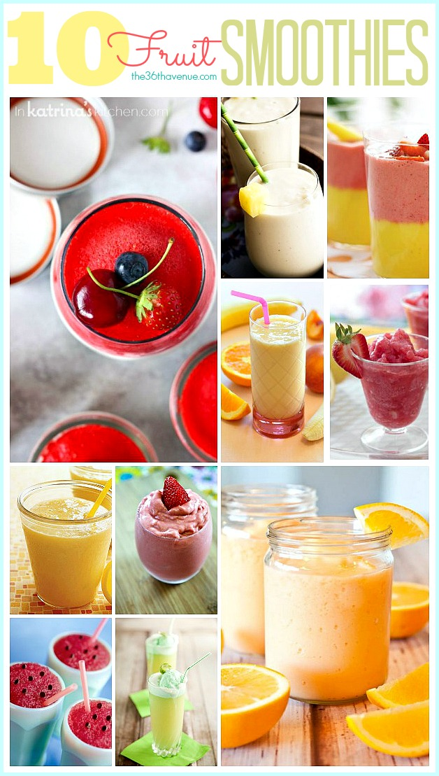 10 Fruit Smoothie Recipes at the36thavenue.com Perfect choices for a healthy breakfast or snack.