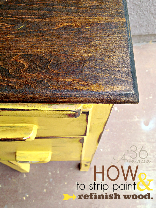 How to strip paint and refinish wood | The 36th AVENUE