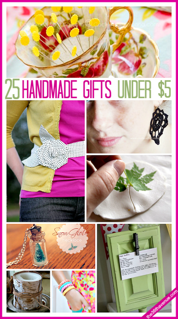 25 Handmade Gifts under 5 Dollars at the36thavenue.com These are super affordable and gorgeous gift ideas with links to tutorials.