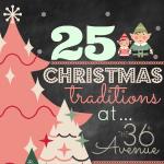 25 Christmas Traditions