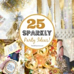 25 DIY Sparkly Ideas ~ New Years