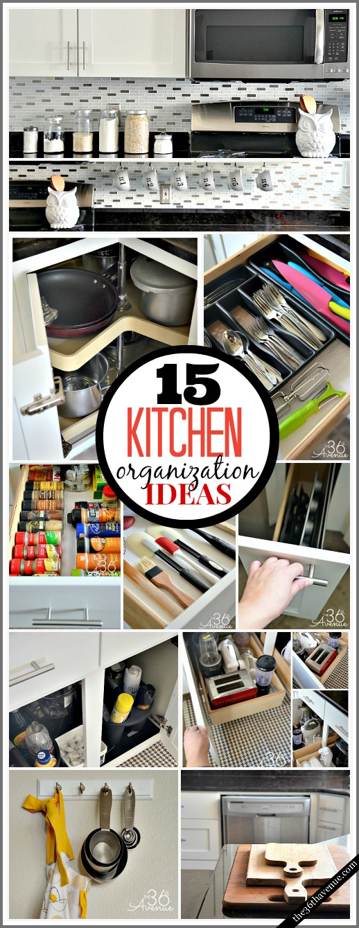 15 Kitchen Organization Ideas - Simple ways to have a clean kitchen! PIN IT NOW for later!