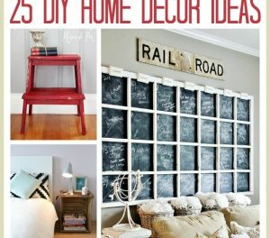 25 DIY Home Decor Ideas