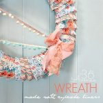 Wreath Tutorial ~ Made with Cupcake Liners