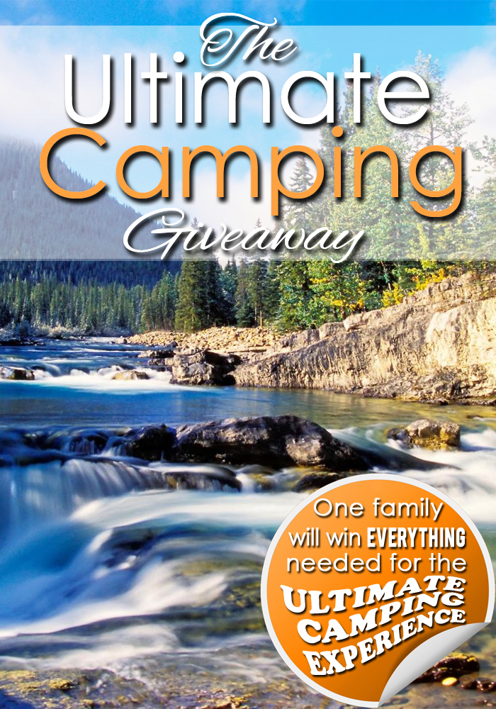 The Ultimate Camping Giveaway!  Everything needed for the ultimate camping experience!
