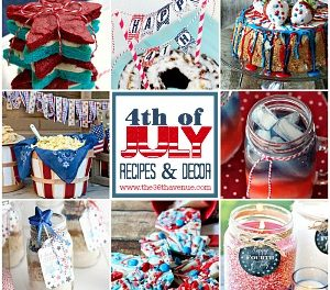 Fourth Of July Recipes and Decor