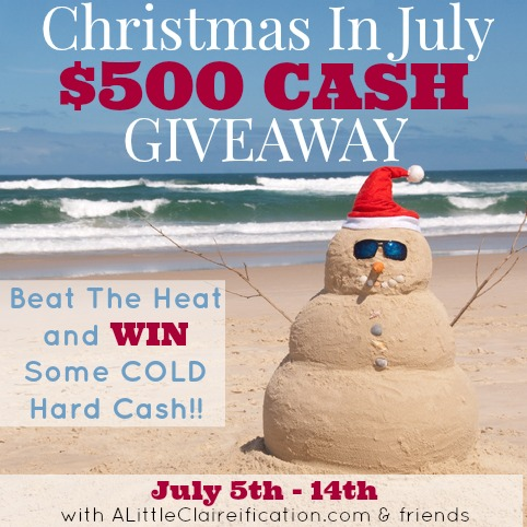Enter to win our $500 Cash Giveaway! #christmasinjuly