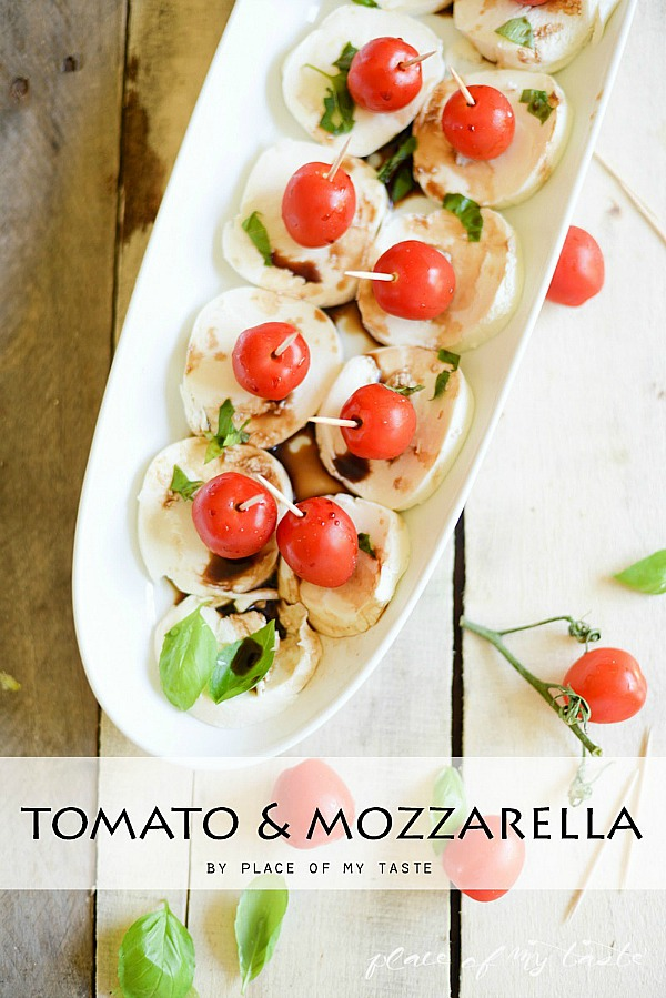 Tomato-Mozarella-Easy-Appetizer-Place-Of-My-Taste-for-The-36th-Avenue-