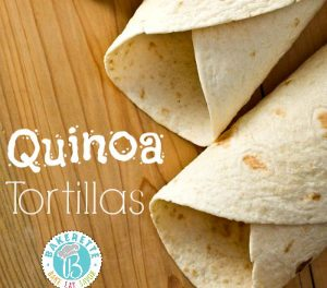 Gluten Free Quinoa Tortillas