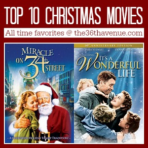 Top 10 Christmas Movies at the36thavenue.com ...All time favorites!
