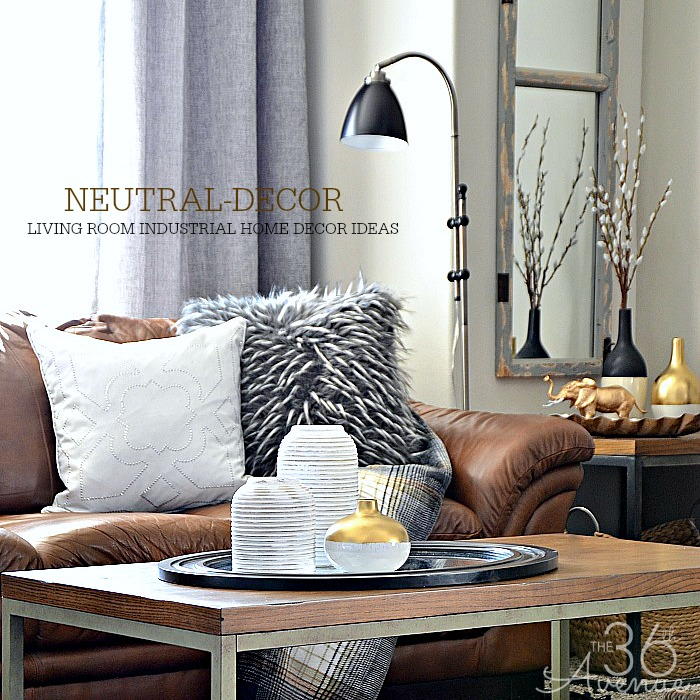 Home Decor - Neutral Home Decor by the36thavenue.com Take a tour! #industrial #livingroom
