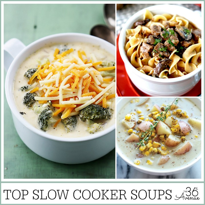 Slow Cooker Recipes - Top Slow Cooker Soups at the36thavenue.com PIN IT NOW AND MAKE THEM LATER!