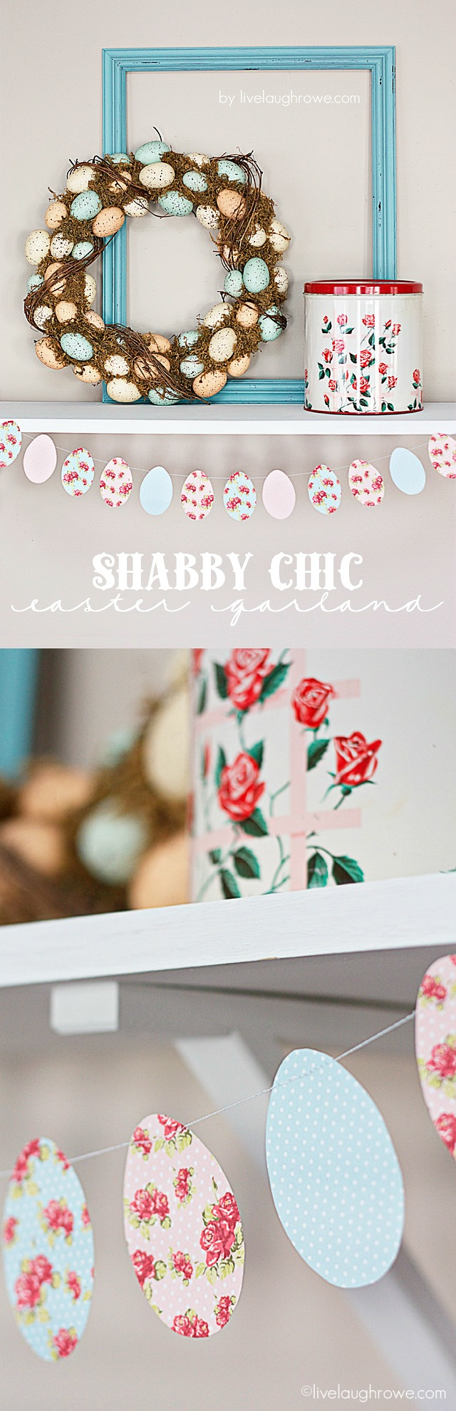 Easter Crafts - Shabby Chic Easter Garland.  Easter Egg Printable - Live Laugh Rowe