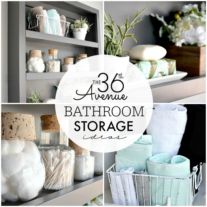 Bathroom Storage Organization Ideas - The 36th AVENUE