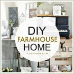 Home Decor DIY Projects – Farmhouse Design