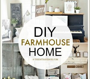 Home Decor DIY Projects – Farmhouse Design