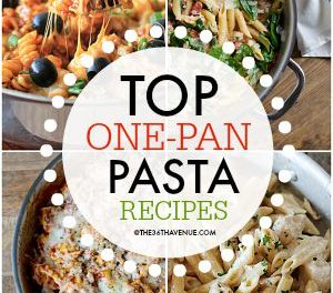One Pan Pasta Recipes