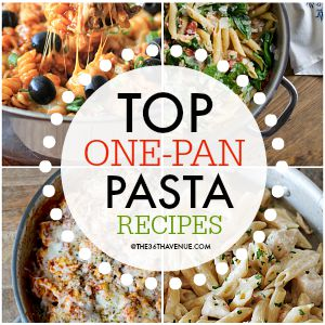 One Pan Pasta Recipes at the36thavenue.com PIN IT NOW AND MAKE THEN LATER!