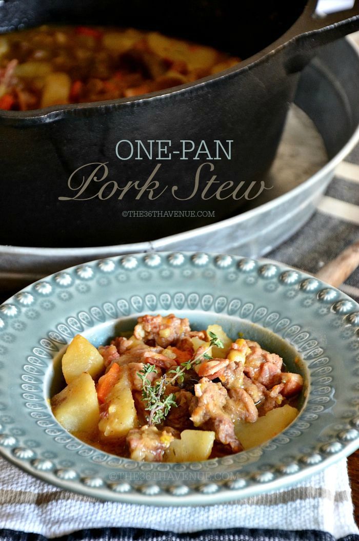 Recipes - One Pan Pork Stew at the36thavenue.com Main Dish, Soup, Stew, Fall Recipes.