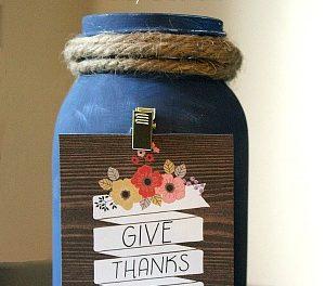 Give Thanks Jar Tutorial