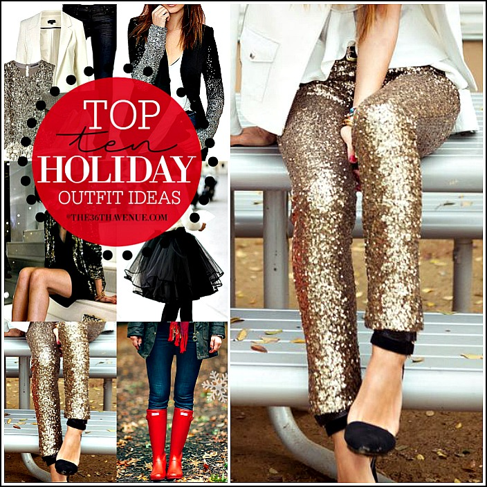Top 10 Holiday Outfit Ideas the36thavenue.com