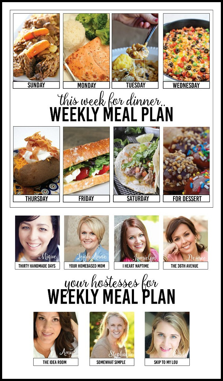 Weekly Meal Plan - Easy and delicious recipes for each day of the week. Crock Pot Recipes, Main Dishes, delicious soups, and dessert... We do the planning so you don't have to! PIN IT now and enjoy these recipes later!