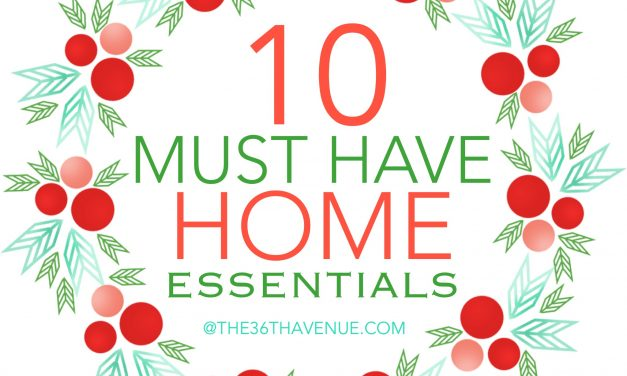10 Must Have Home Essentials