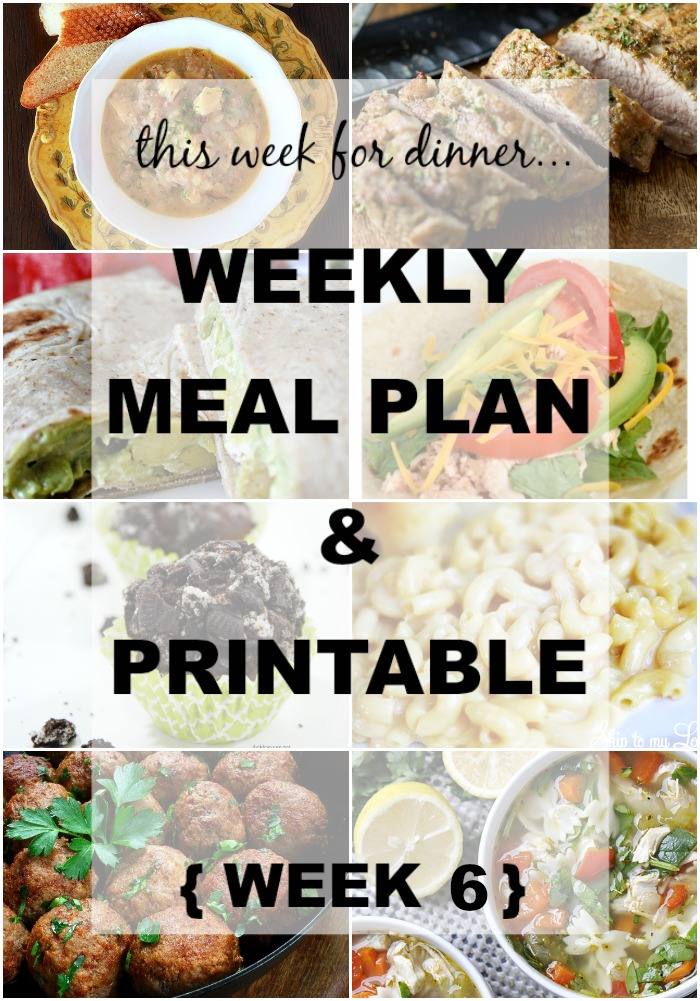 Weekly Meal Plan - Week 6!