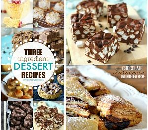 Three Ingredient Recipes – Desserts