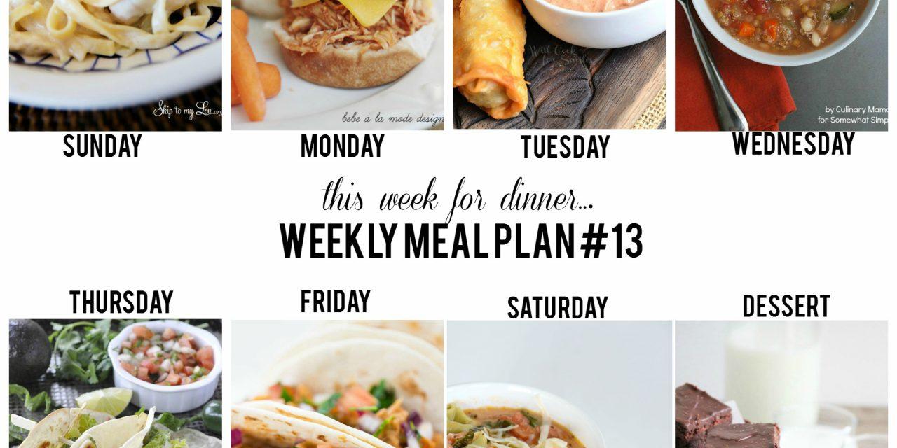 Weekly Meal Plan – Week 13