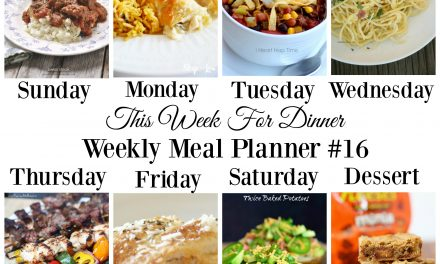 Weekly Meal Plan – Week 16