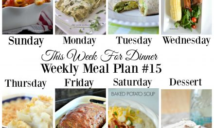 Weekly Meal Plan – Week 15