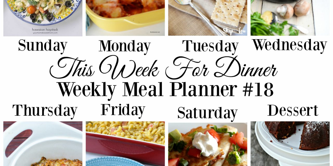 Weekly Meal Plan – Week 18