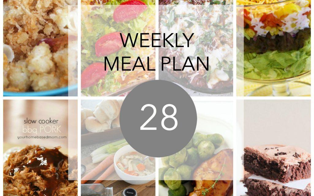 Weekly Meal Plan- Week 28