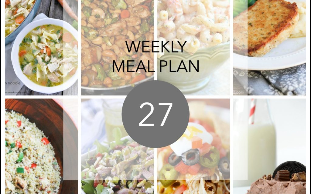 Weekly Meal Plan – Week 27