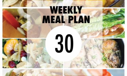 Weekly Meal Plan – Week 30