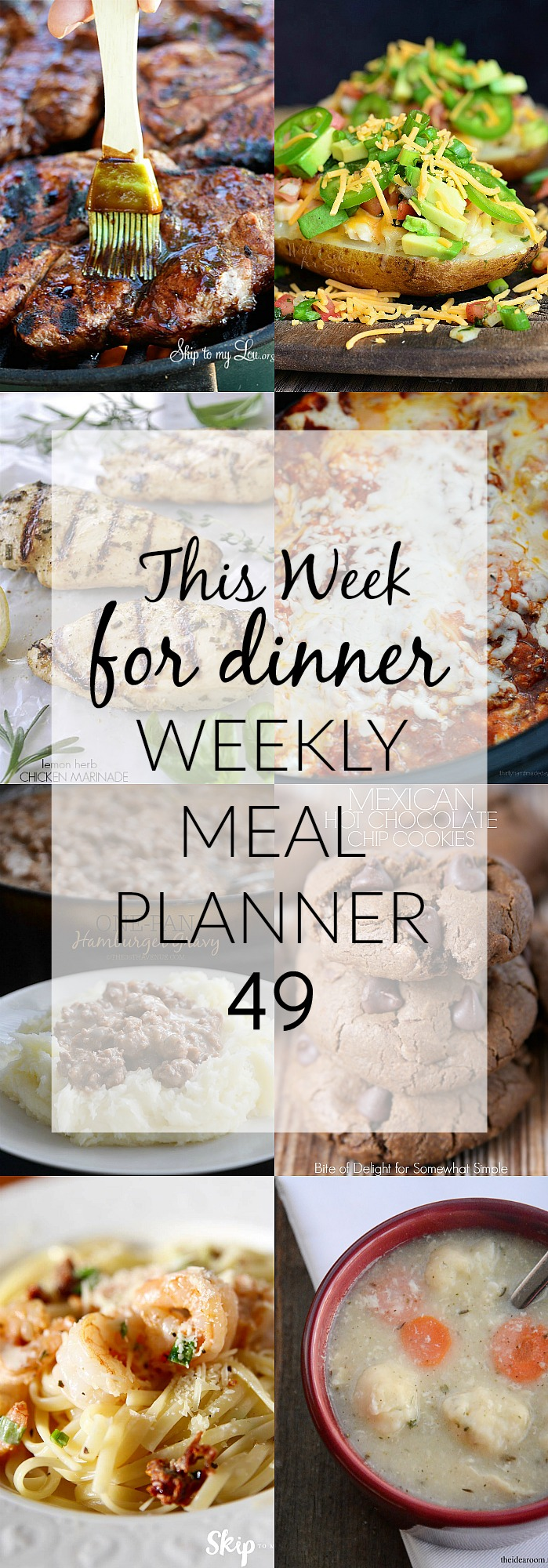Slow Cooker Lasagna, Fiesta Chicken Baked Potato, Lemon Herb Chicken Marinade, Chicken and Dumplings, Pork Steak and Balsamic BBQ Sauce, One Pan Hamburger Gravy, Creamy Cajun Shrimp Pasta, and Mexican Hot Chocolate Chip Cookies for dessert.
