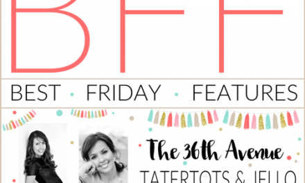 BFF Link Party – Best Friday Features