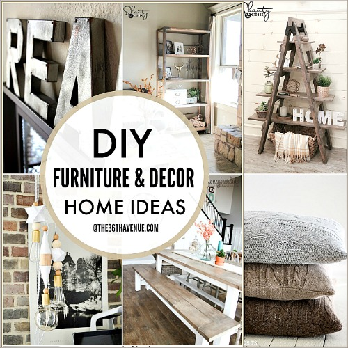 DIY Furniture and Home Decor Tutorials
