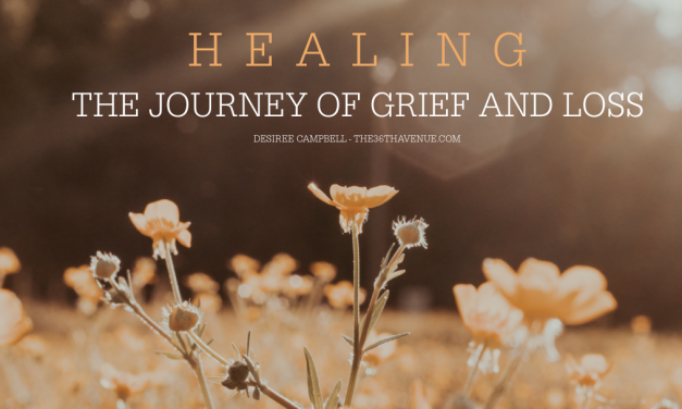 HEALING – The JOURNEY of GRIEF AND LOSS